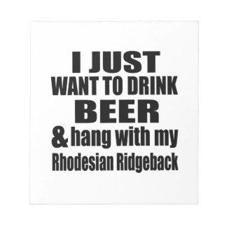 Hang With My Rhodesian Ridgeback Notepad