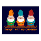 Hangin' With My Gnomies Postcard