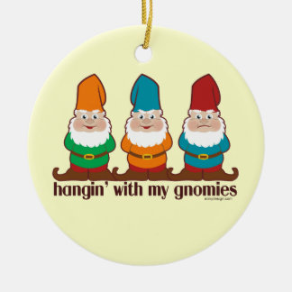 Hangin' With My Gnomies Round Ceramic Decoration