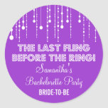 Hanging Lights Bachelorette Party Purple Round