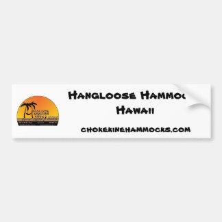 , Hangloose Hammocks Hawaii, Bumper Stickers