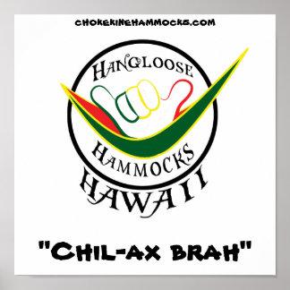 """Hangloose Rasta, """"Chil-ax brah"""", Poster"""