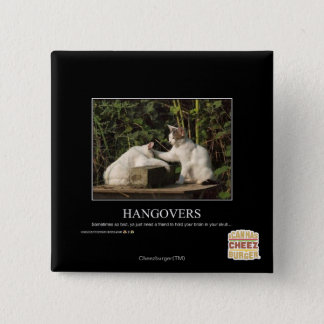 Hangovers 15 Cm Square Badge