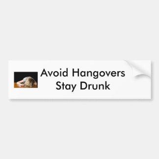 Hangovers Bumper Sticker