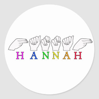 HANNAH NAME ASL FINGERSPELLED SIGN CLASSIC ROUND STICKER