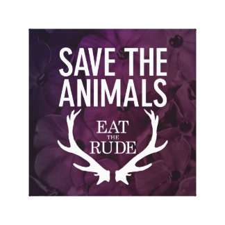 Hannibal Eat the Rude / Save the Animals Picture Canvas Print
