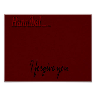 Hannibal...I Forgive You Poster