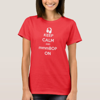 Hanson Keep Calm And mmmBOP On T-Shirt