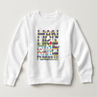"""Hanukkah Is Funukkah"" Toddler Fleece Sweatshirt"