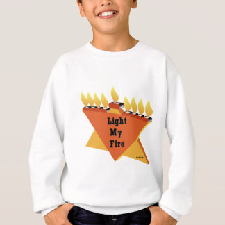 HANUKKAH LIGHT MY FIRE MENORAH GIFT SWEATSHIRT