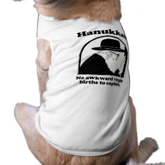 Hanukkah - No awkward virgin births Shirt