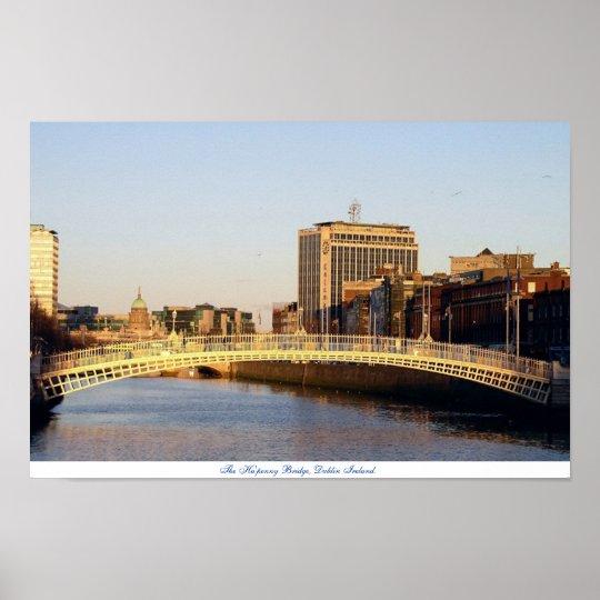 Ha'penny Bridge Dublin Ireland Poster