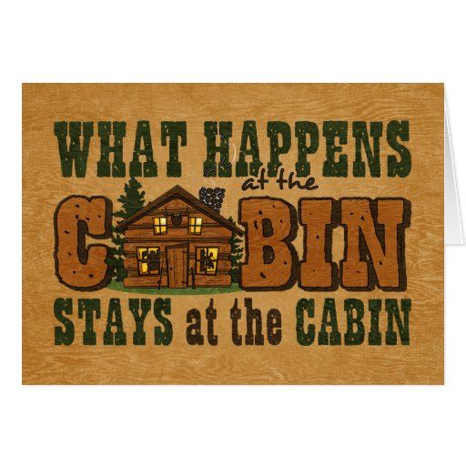 Happens At The Cabin Card