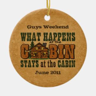 Happens At The Cabin Ornament