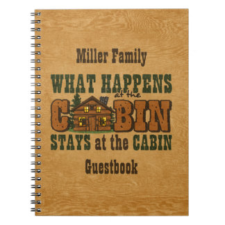 Happens At The Cabin Personalized Guestbook Spiral Notebooks