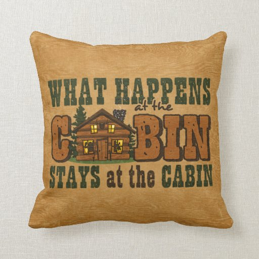 Happens At The Cabin Pillow