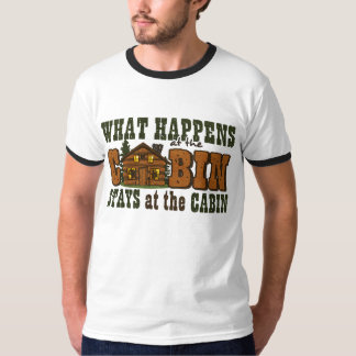 Happens At The Cabin Shirt