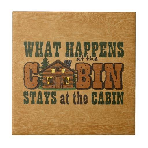Happens At The Cabin Tile
