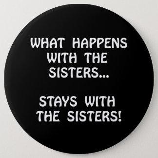 Happens Sisters 6 Cm Round Badge
