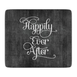 Happily Ever After Chalkboard Cutting Board