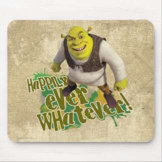 Happily Ever Whatever! Mouse Mat