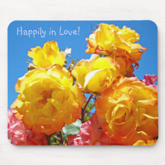 Happily in Love mousepad for her Yellow Roses
