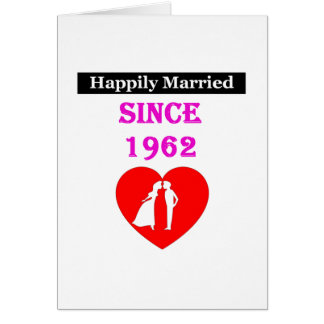 Happily Married Since 1962 Card