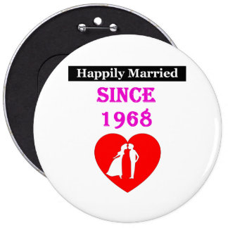 Happily Married Since 1968 6 Cm Round Badge
