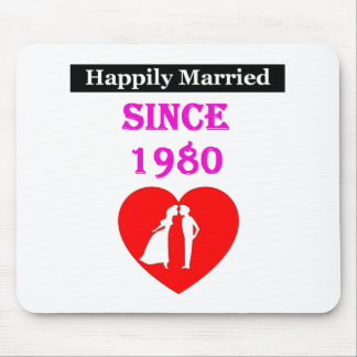 Happily Married Since 1980 Mouse Pad
