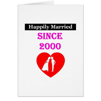 Happily Married Since 2000 Card