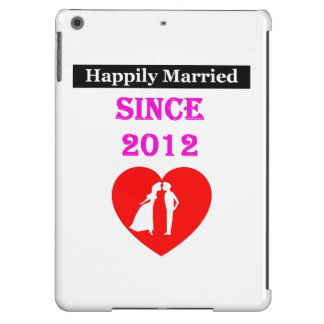 Happily Married Since 2012 iPad Air Cases