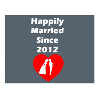 Happily Married Since 2012 Postcard