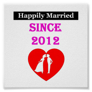 Happily Married Since 2012 Poster