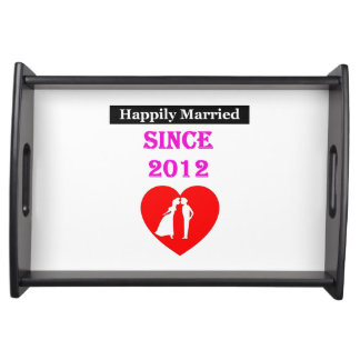 Happily Married Since 2012 Serving Platter