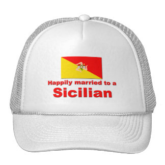 Happily Married to a Sicilian Trucker Hat