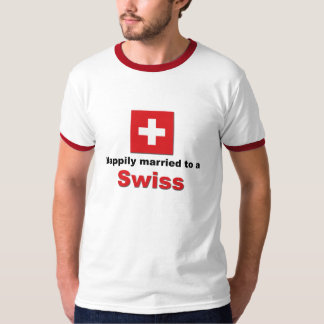 Happily Married to a Swiss Tees