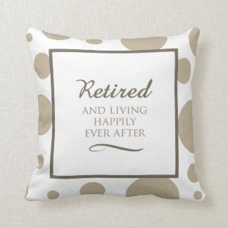 Happily Retired Pillow