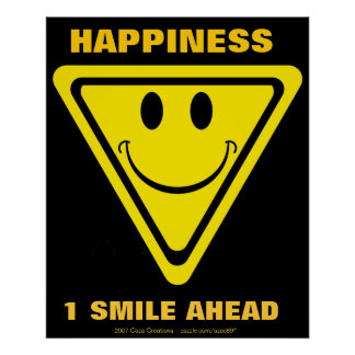 Happiness, 1 smile ahead poster