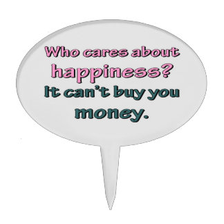 HAPPINESS CAN'T BUY MONEY CAKE TOPPERS