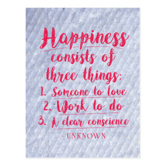 Happiness consists of three things...Postcard Postcard