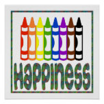 Happiness: Crayons Poster