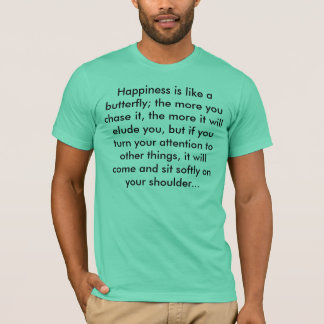 Happiness -Henry David Thoreau T-Shirt