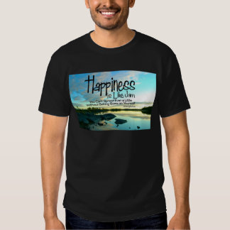 Happiness Inspirational Quote T-shirts