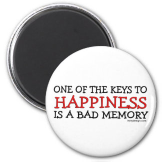 Happiness is a Bad Memory 6 Cm Round Magnet