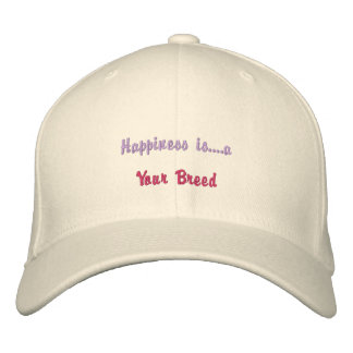 Happiness is a Breed Embroidered Baseball Cap