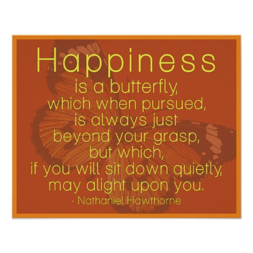 Happiness is a butterfly Sweet Quote Poster