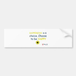 Happiness Is A Choice - 8D Living Bumper Sticker
