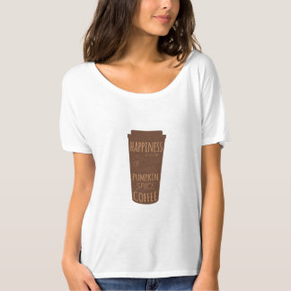 Happiness Is A Cup Of Pumpkin Spice Coffee T-Shirt
