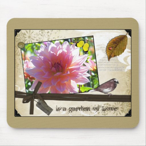 Happiness is a garden of Love Mouse Pads