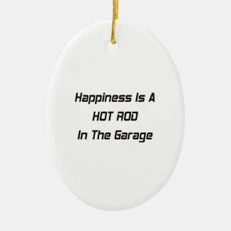 Happiness Is A Hot Rod In The Garage Christmas Ornament